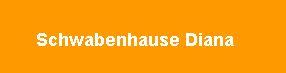 Schwabenhause Diana - Caminul pentru batraneti linistite!